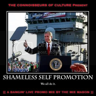 The Connoisseurs of Culture present The Mix Mason - Shameless Self Promotion mix FRONT COVER